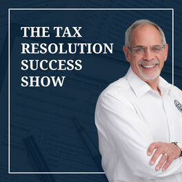 Show cover of Tax Resolution Success Show