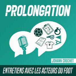 Show cover of Prolongation - Entretiens avec les acteurs du foot