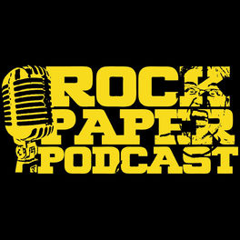 Show cover of Rock Paper Podcast