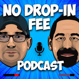 Show cover of No Drop-in Fee Podcast