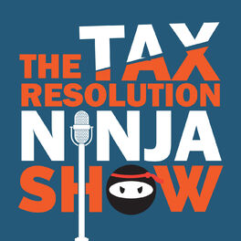 Show cover of The Tax Resolution Ninja Show