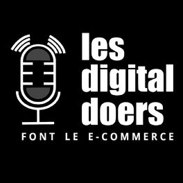 Show cover of Les digital doers - ceux qui font le e-commerce