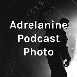 Show cover of Adrelanine Podcast Photo