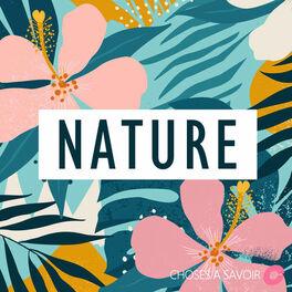 Show cover of Choses à Savoir NATURE