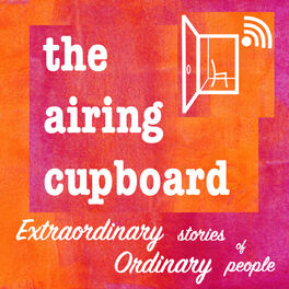 Show cover of the airing cupboard's extraordinary stories of ordinary people