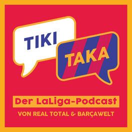 Show cover of TIKI TAKA – Der LaLiga-Podcast