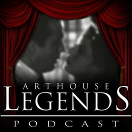Show cover of Arthouse Legends Podcast