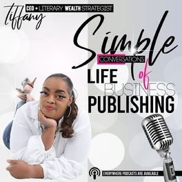 Show cover of Simple Conversations of Life, Business + Publishing with Tiffany