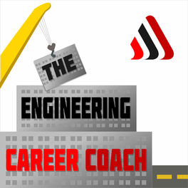 Show cover of The Engineering Career Coach Podcast