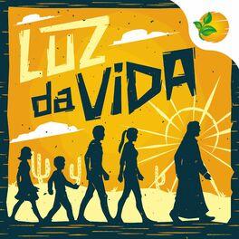 Show cover of Luz da Vida