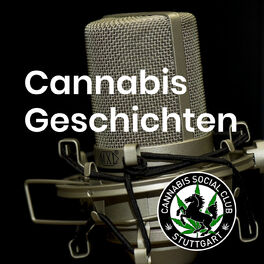 Show cover of Cannabis Geschichten – Cannabis Social Club Stuttgart