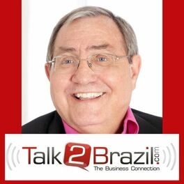 Show cover of Talk 2 Brazil Business Connection Podcast.