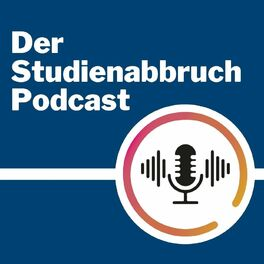 Show cover of Der Studienabbruch Podcast