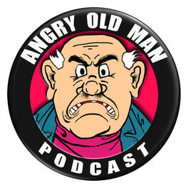 Show cover of Angry Old Man Podcast