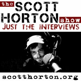 Show cover of Scott Horton Show - Just the Interviews