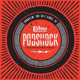 Show cover of Estrus PodShock