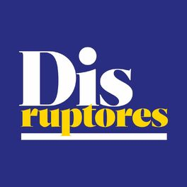 Show cover of Disruptores