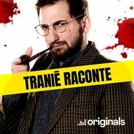 Show cover of Tranié raconte