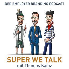 Show cover of SUPER WE TALK mit Thomas Kainz