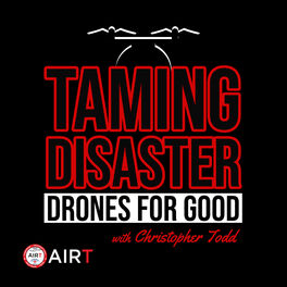 Show cover of Taming Disaster: Drones For Good
