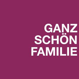 Show cover of GANZ SCHÖN FAMILIE