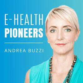 Show cover of E-Health Pioneers | Der Business Podcast für den digitalen Gesundheitsmarkt von und mit Andrea Buzzi