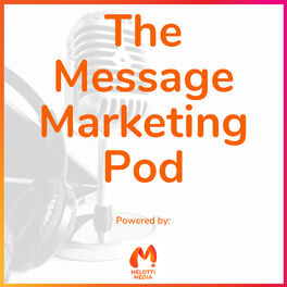 Show cover of The Message Marketing Pod