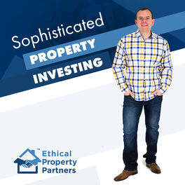 Show cover of Sophisticated Property Investing - from Ethical Property Partners