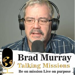 Show cover of Brad Murray Talking Missions