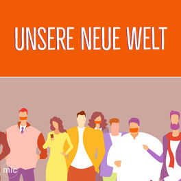 Show cover of Unsere Neue Welt