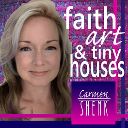 Show cover of Faith Art & Tiny Houses