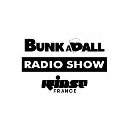 Show cover of Bunkaball Radio Show at Rinse France