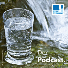 Show cover of Forum Trinkwasser - Der Podcast