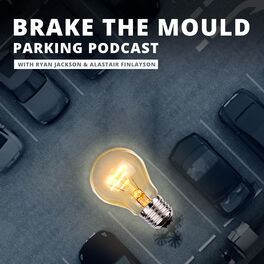 Show cover of Brake The Mould Parking Podcast