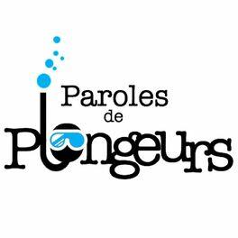 Show cover of Paroles de Plongeurs