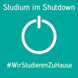 Show cover of Studium im Shutdown: Wir studieren zu Hause!