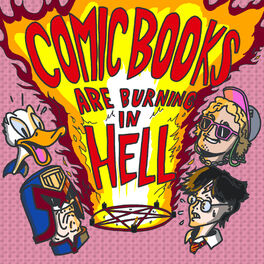 Show cover of Comic Books Are Burning In Hell