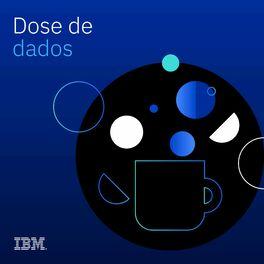 Episode cover of #3 IA conversacional: desafios de um futuro não tão distante   Dose de Dados