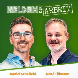 Show cover of Helden der Arbeit - wie werden wir 2030 arbeiten? Der Future-of-Work-Podcast von Daniel und René
