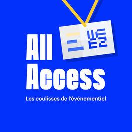 Show cover of All Access - Les coulisses de l'événementiel