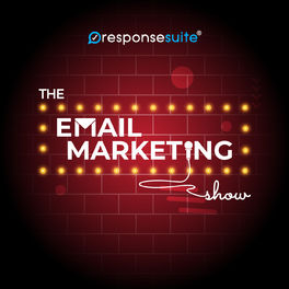 Show cover of The Email Marketing Show