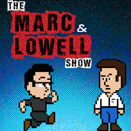 Show cover of The Marc and Lowell Show
