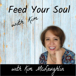 Show cover of Feed Your Soul with Kim