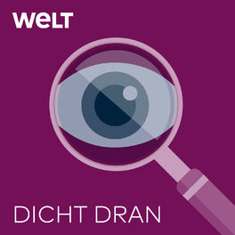 Show cover of Dicht dran – Der Reportage-Podcast