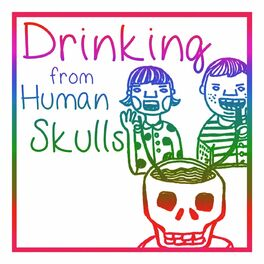 Show cover of Drinking From Human Skulls