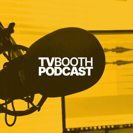 Show cover of TV Booth Podcast