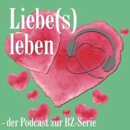 Show cover of Liebe(s)leben - der Podcast zur BZ-Serie
