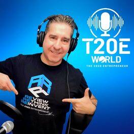 Show cover of T20E World (The 2020 Entrepreneur World) Podcast