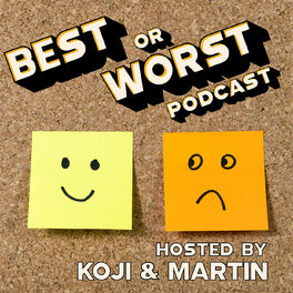 Show cover of Best or Worst Podcast