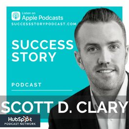 Show cover of Success Story with Scott D. Clary
